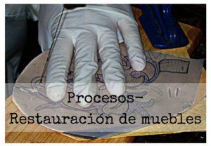 Procesos/Restauración de muebles