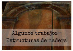 Algunos trabajos/Estructuras de madera